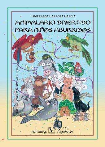 animalario-divertido_esmeralda-carroza_editorial-verbum